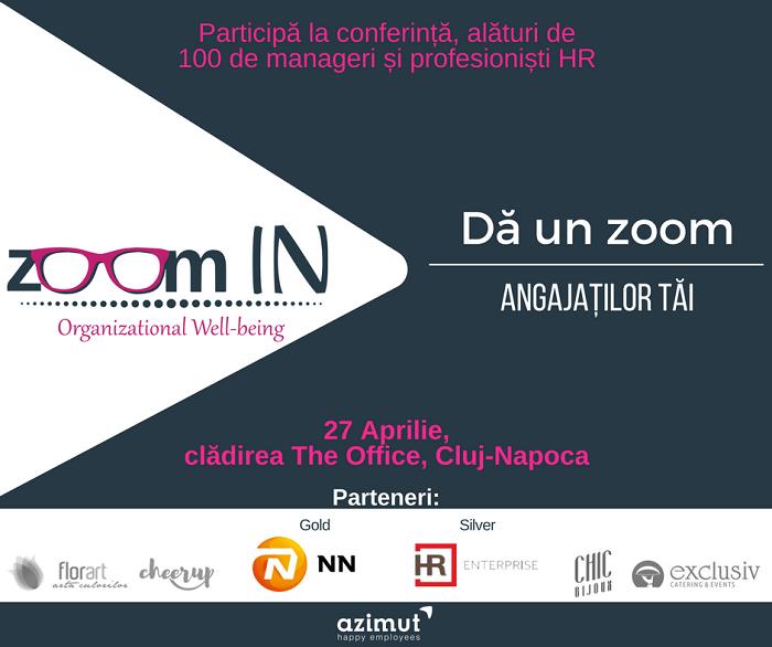 Conferinta Zoom In - 27 aprilie Cluj - Napoca
