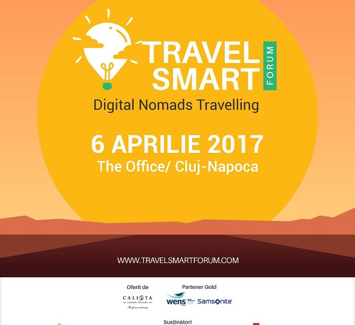 Tips & tricks de la Travel Smart Forum – Cum sa faci din vacanta ta calatoria vietii tale