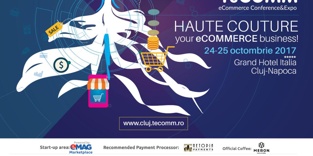 Maine ne vedem la TeCOMM, evenimentul de referinta in eCommerce