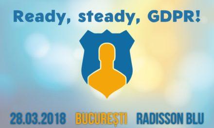 Ready, steady, GDPR: cum să îți pregătești compania pentru implementarea Regulamentului General privind Protecția Datelor