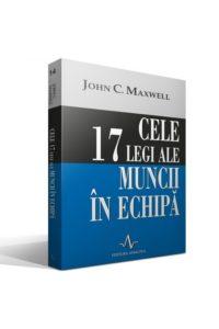 cele_17_legi_ale_muncii_in_echipa_de_john_c._maxwell