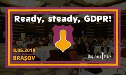 Brașov – al treilea oraș din țară, după București și Cluj-Napoca, în care BusinessMark organizează evenimentul Ready, steady, GDPR!