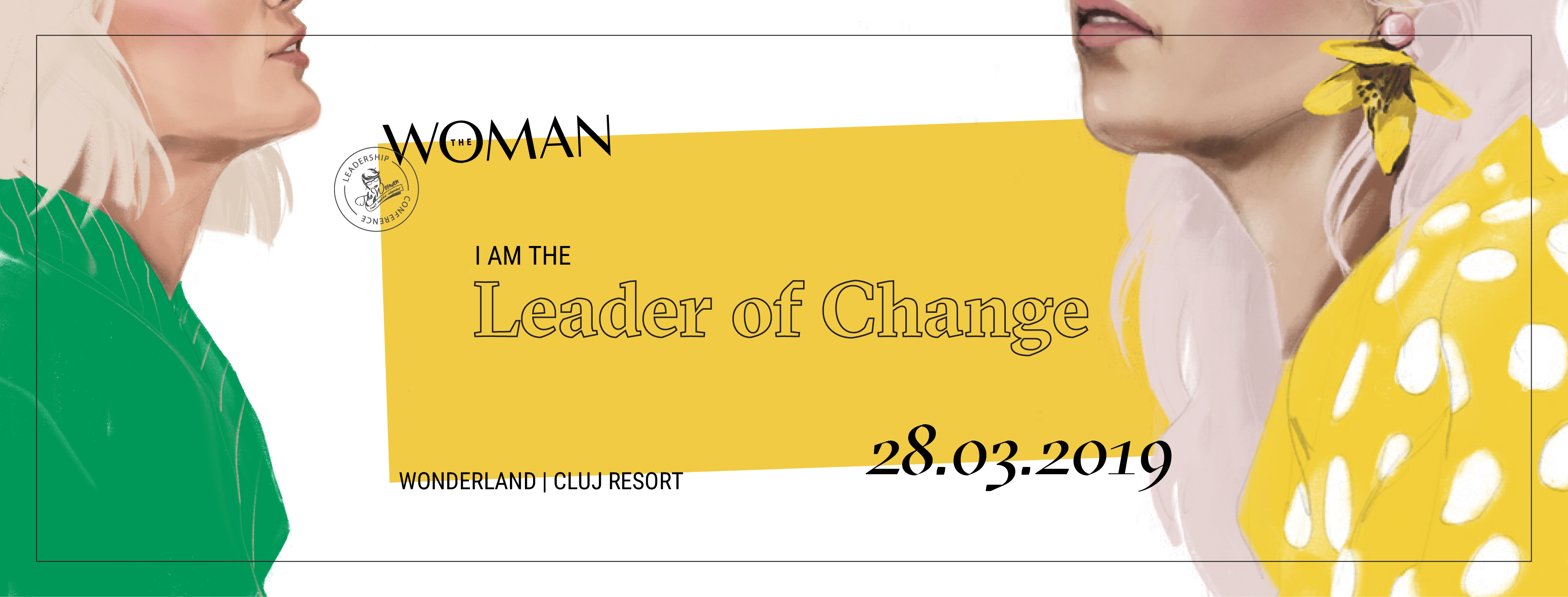 I am the leader of change - The Woman