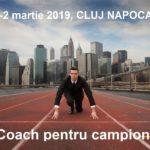 """CLUJ NAPOCA – """"Coach pentru campioni"""" – CURS COACHING Program de specializare pentru ocupatia  SPECIALIST IN ACTIVITATEA DE COACHING, cod COR 242 412"""