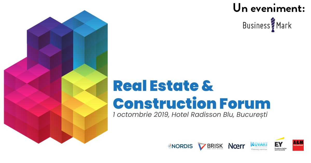 Real Estate & Construction Forum pe 1 octombrie 2019
